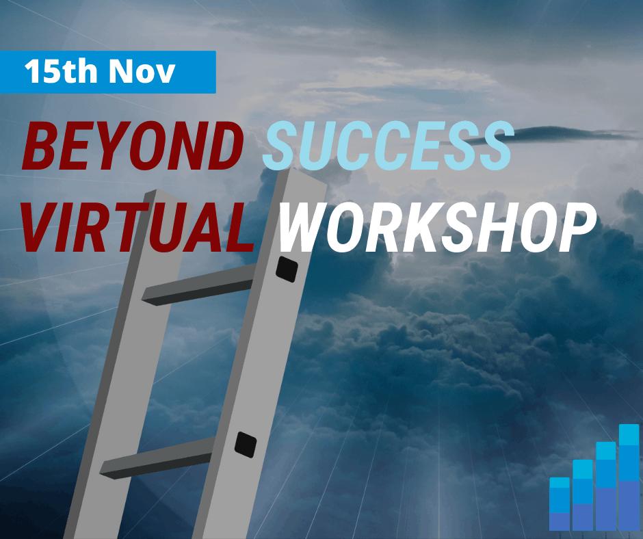 Beyond Success Workshop